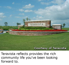 Teravista reflects provides the rich community life you've been looking forward to.