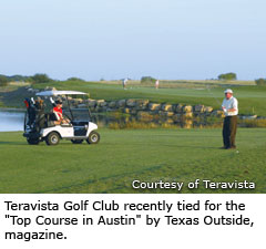 Teravista Golf Club recently tied for the 'Top Course in Austin' by Texas Outside, magazine.