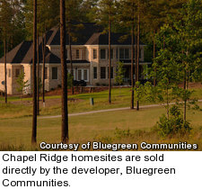 Chapel Ridge homesites are sold directly by the developer, Bluegreen Communities
