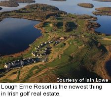 Lough Erne Resort is the newest thing in Irish golf real estate