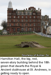 Hamilton Hall dwarfs the Royal & Ancient clubhouse in St. Andrews